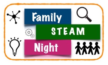 Family Steam Night - 11/13/18 6:00pm-7:30pm