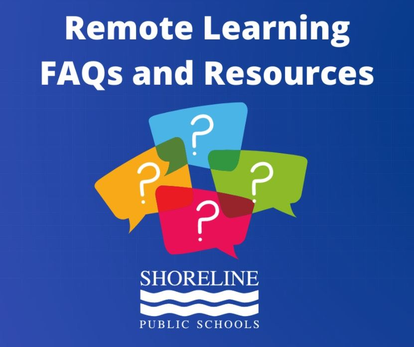 Shoreline School District's Remote Learning F.A.Q.s and Resources