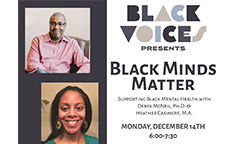 Black Voices Presents Black Minds Matter, December 14th