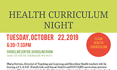 Health Curriculum Night: 10/22/19, 6:30 pm. Shoreline Room,