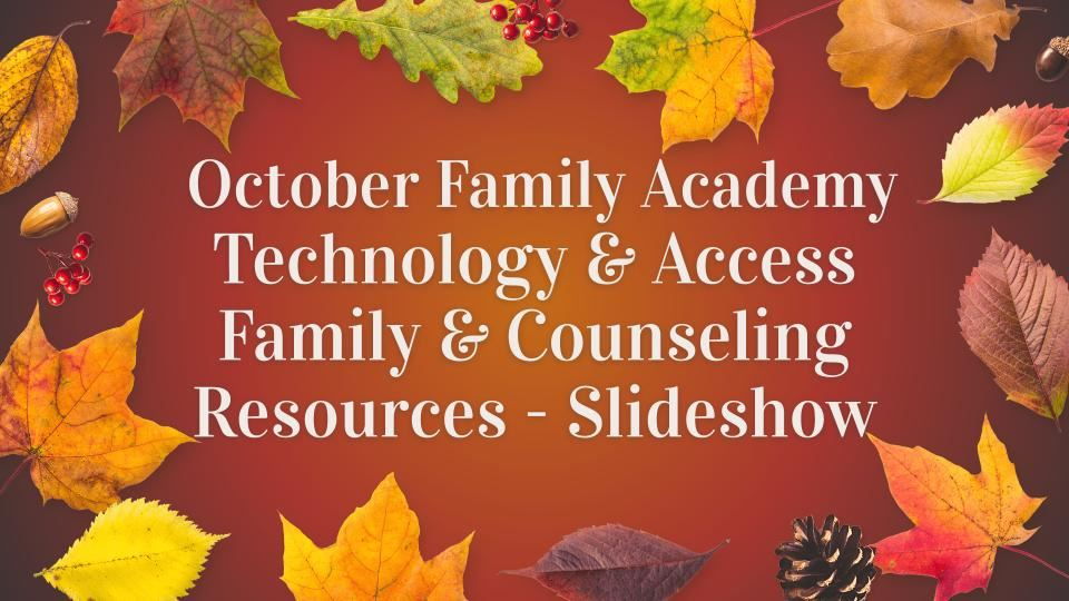 October Family Academy - Information Slideshow
