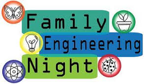 K-2 Family Engineering Night, Thursday, March 21, 6:00 - 7:30