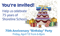 Help Us Celebrate 75 Year of Shoreline Schools on April 12