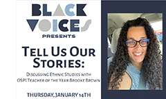Black Voices Presents: Tell Us Our Stories on January 14