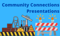 Community Connections Presentations