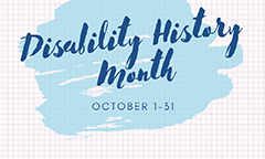 October is Disability History Month