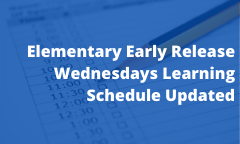 Elementary Early Release Wednesdays Learning Schedule Updated