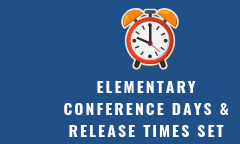Elementary Conference Days and Release Times Set
