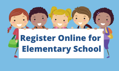Elementary Student Registration Now Available Online