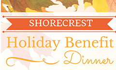 Shorecrest Holiday Benefit Dinner Tickets On Sale Now