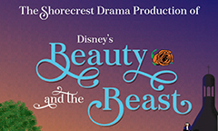 Shorecrest Drama Presents Disney's Beauty and the Beast