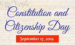 Constitution and Citizenship Day is September 17