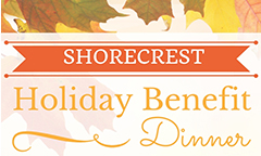 Shorecrest Holiday Benefit Dinner on November 19