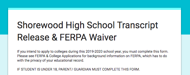 Required for Seniors Applying to Colleges:  Transcript Release/ FERPA Waiver