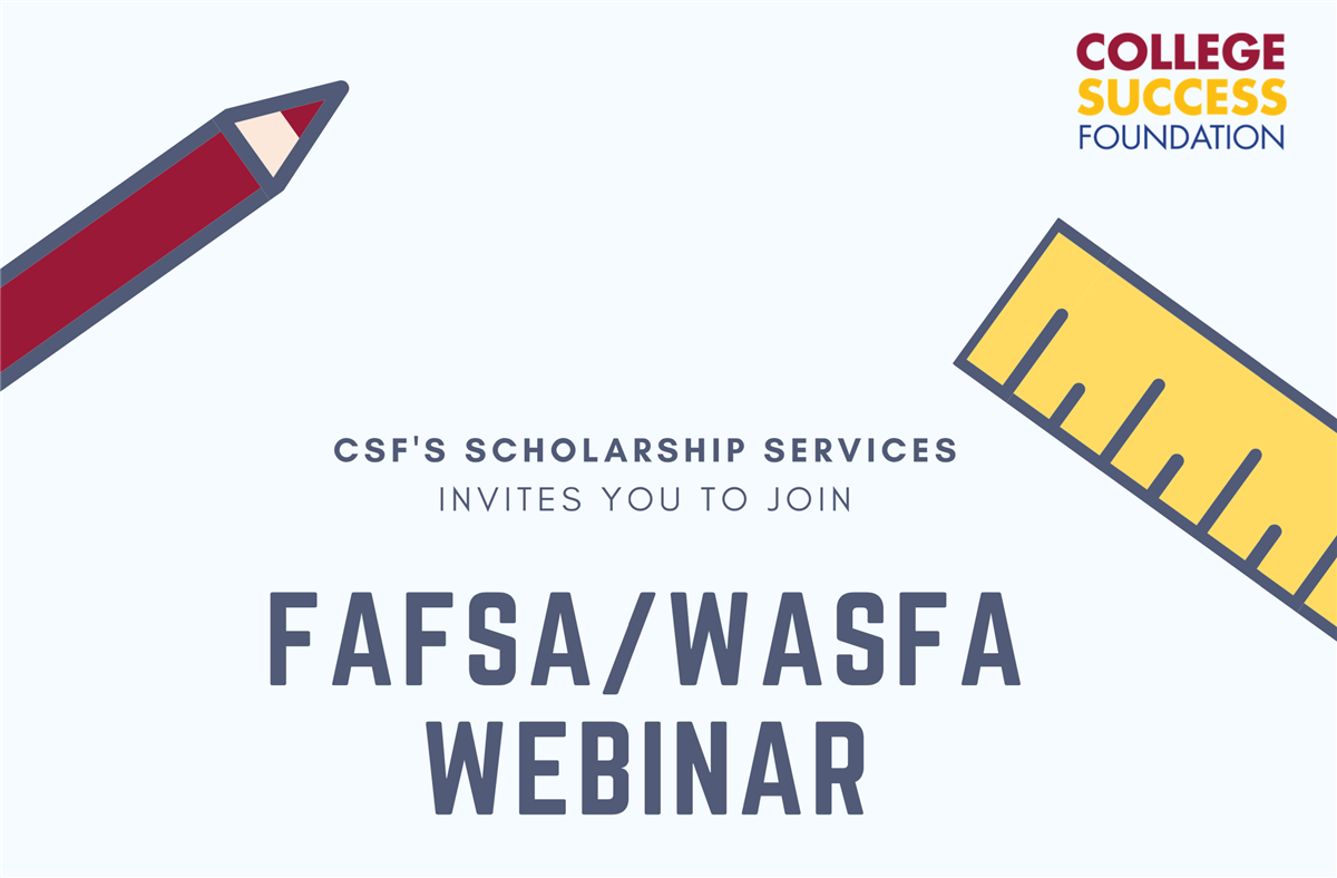 FAFSA / WASFA Webinar  9/29 (English) & 9/30 (Spanish)
